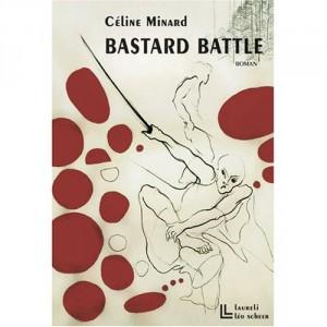 Minard Bastard Battle couv